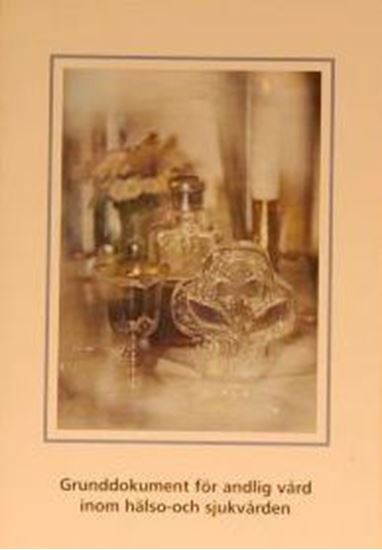 Bild på Grunddokument för andlig vård inom hälso- och sjukvården