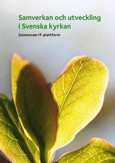 Bild på Gemensam IT- plattform, samverkan och utveckling i Svenska kyrkan