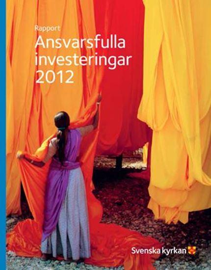 Bild på Årsrapport Ansvarsfulla placeringar 2012