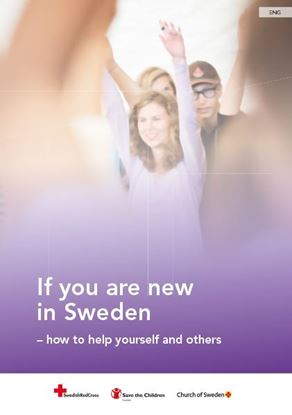 Bild på If you are new in Sweden - how to help yourself and others. Engelsk