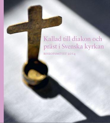 Bild på Biskopsbrev. Kallad till diakon och präst i Svenska kyrkan
