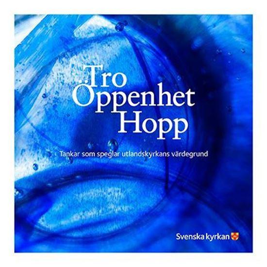Bild på Tro Öppenhet Hopp - broschyr