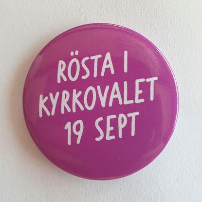 """Bild på KV21. Knapp 56 mm. """"Rösta i kyrkovalet 19 sep"""". OBS! 10-pack."""