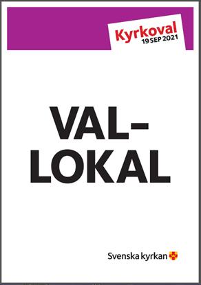 Bild på KV21. Affisch Vallokal 70x700 , 50x70 och A3. Länk till mallverktyget.